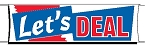 Giant 3'x10' Let's Deal Banner - Red-White-Blue