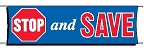 Giant 3'x10' Stop and Save Banner - Red-White-Blue